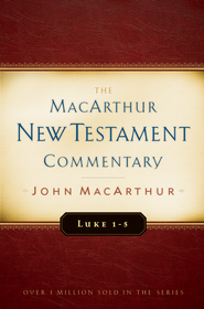 Luke 1-5: MacArthur New Testament Commentary - eBook:  John MacArthur: 9781575673714