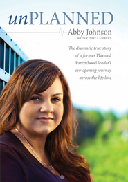 Unplanned - eBook:  Abby Johnson, Cindy Lambert: 9781414352848
