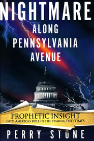 Nightmare On Pennsyvania Ave - eBook:  Perry Stone: 9781599799933