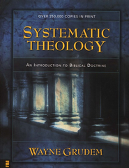 Systematic Theology: An Introduction to Biblical Doctrine - eBook:  Wayne Grudem: 9780310566021