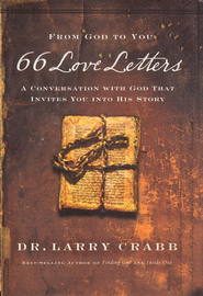 66 Love Letters: A Conversation with God That Invites You into His Story - eBook:  Larry Crabb: 9781418584009