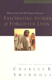 Fascinating Stories of Forgotten Lives - eBook:  Charles R. Swindoll: 9781418553746
