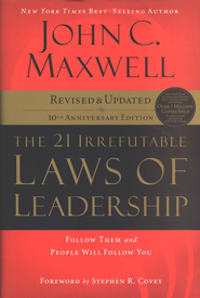 The 21 Irrefutable Laws of Leadership: Follow Them and People Will Follow You - eBook:  John C. Maxwell: 9781418508265