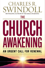 The Church Awakening: An Urgent Call for Renewal - eBook:  Charles R. Swindoll: 9780446575041