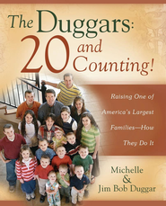 The Duggars: 20 and Counting!: Raising One of America's Largest Families-How the - eBook:  Michelle Duggar, Jim Bob Duggar: 9781439188538